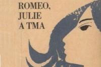 Otcenasek_Romeo-Julie-a-tma