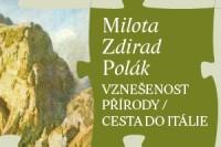 Vznešenost přírody / Cesta do Itálie - Milota Zdirad Polák