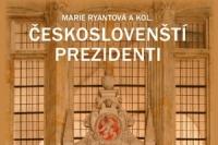 Marie Ryantova a kol_Ceskoslovensti prezidenti