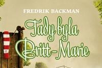 Fredrik Backman_Tady byla Britt-Marie