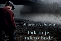 sharon-bolton_tak-to-je-tak-to-bude