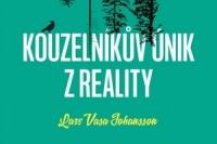 Lars Vasa johansson_Kouzelnikuv unik z reality