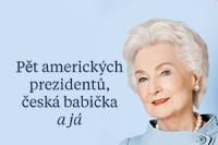 Pět amerických prezidentů česká babička a já - Ukázka