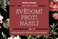 Stefan Zweig_Svedomi proti nasili