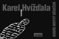 Karel Hvizdala_Dobre mrtvy dedecek