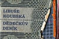 Libuse Koubska_Dedeckuv denik