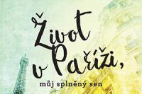 zivot-v-parizi-muj-splneny-sen-perex