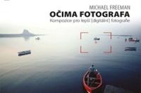 Michael Freeman_Ocima fotografa_kompozice