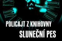ctyri-po-pulnoci-ii-policajt-z-knihovny-slunecni-pes