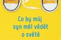 co_by_muj_syn_mel_vedet_o_svete