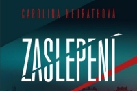 Carolina Neurathova_Zaslepeni