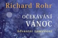 Richard Rohr_Ocekavani Vanoc