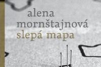Alena Mornstajnova_Slepa mapa