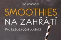 Eliq Maranik_Smoothies na zahrati