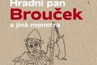 Hradni pan Broucek a jina monstra