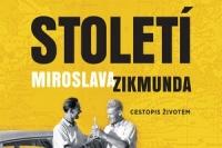 Stoleti Miroslava Zikmunda