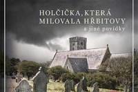 holcicka-ktera-milovala-hrbitovy-perex