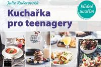 Kucharka pro teenagery_Kucerovska