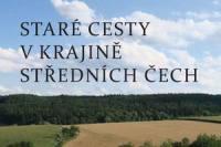 Stare cesty v krajine strednich Cech