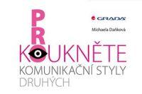 Dankova_Prokouknete komunikacni styly druhych