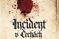 Incident v Cechach