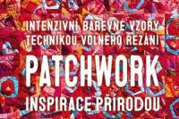 Patchwork inspirace prirodou