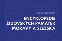 Encyklopedie zidovskych pamatek Moravy a Slezska