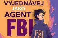 Vyjednavej jako agent FBI