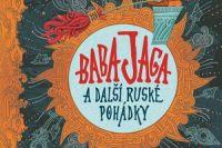 Baba Jaga a dalsi ruske pohadky_uvodni