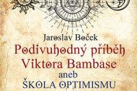 Podivuhodny pribeh Viktora Bambase