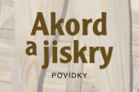Akord a jiskry_uvodni