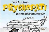 vsichni-jsou-psychopati-jenom-ja-jsem-letadlo-perex