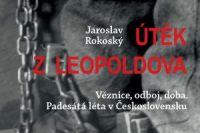 Utek z Leopoldova_uvodni
