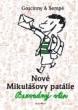 knihaNové Mikulášovy patálie - Bezvadný vtip