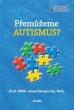 knihaPřemůžeme autismus?