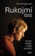 knihaRukojmí ISIS – Třináct měsíců v zajetí Islámského státu