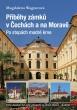 knihaPříběhy zámků v Čechách a na Moravě II – Po stopách modré krve