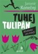 knihaTuhej tulipán