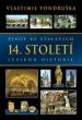 knihaŽivot ve staletích – 14. století