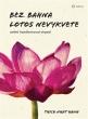 knihaBez bahna lotos nevykvete