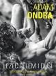 knihaAdam Ondra: lezec tělem i duší