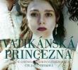 knihaVatikánská princezna (audiokniha)