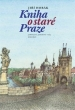 knihaKniha o staré Praze
