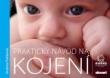 knihaPraktický návod na kojení