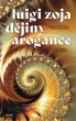 knihaDějiny arogance
