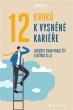 kniha12 kroků k vysněné kariéře