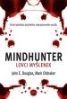 knihaMindhunter – Lovci myšlenek